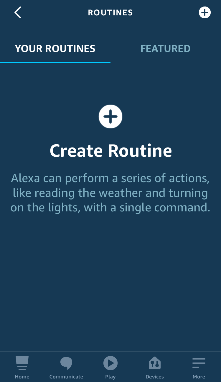 tap a plus sign to create a new routine